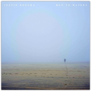 Justin-Nozuka Run to waters