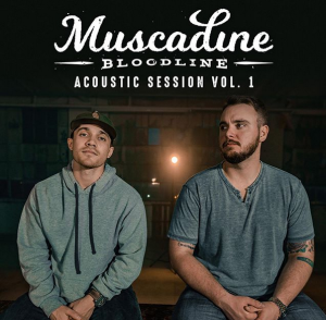 "Muscadine Bloodline ""Acoustic session Vol.1"""