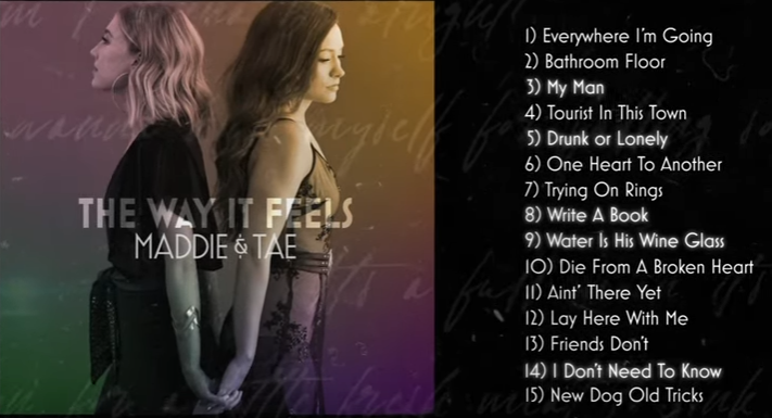 "Maddie & Tae ""The Way It Feels"" Album - UMG Nashville"